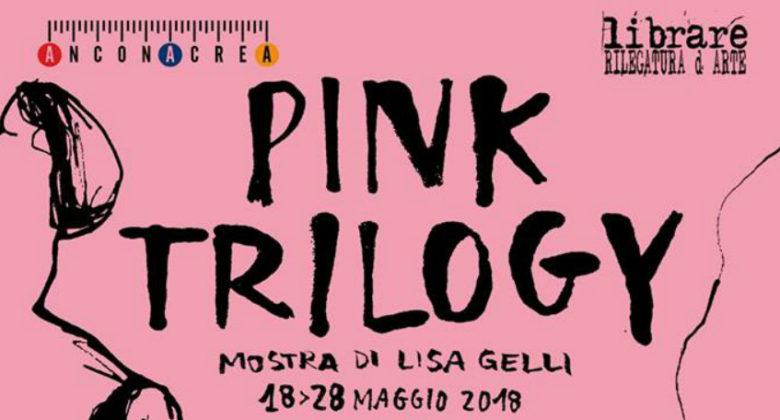 """Pink Trilogy"" mostra di Lisa gelli"